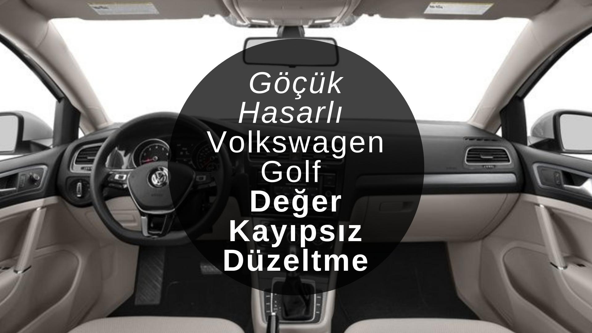 Göçük hasarlı Volkswagen Golf değer kayıpsız düzeltme