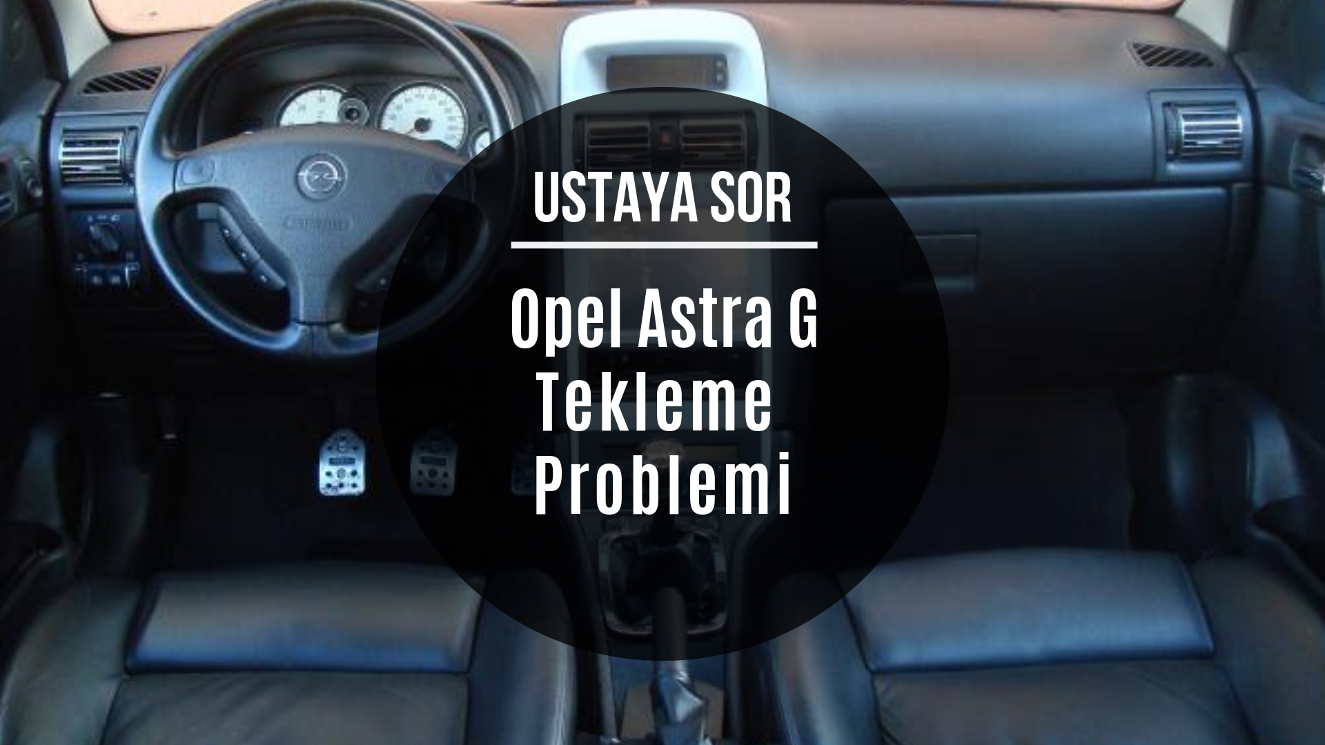 Astra G Tekleme Problemi