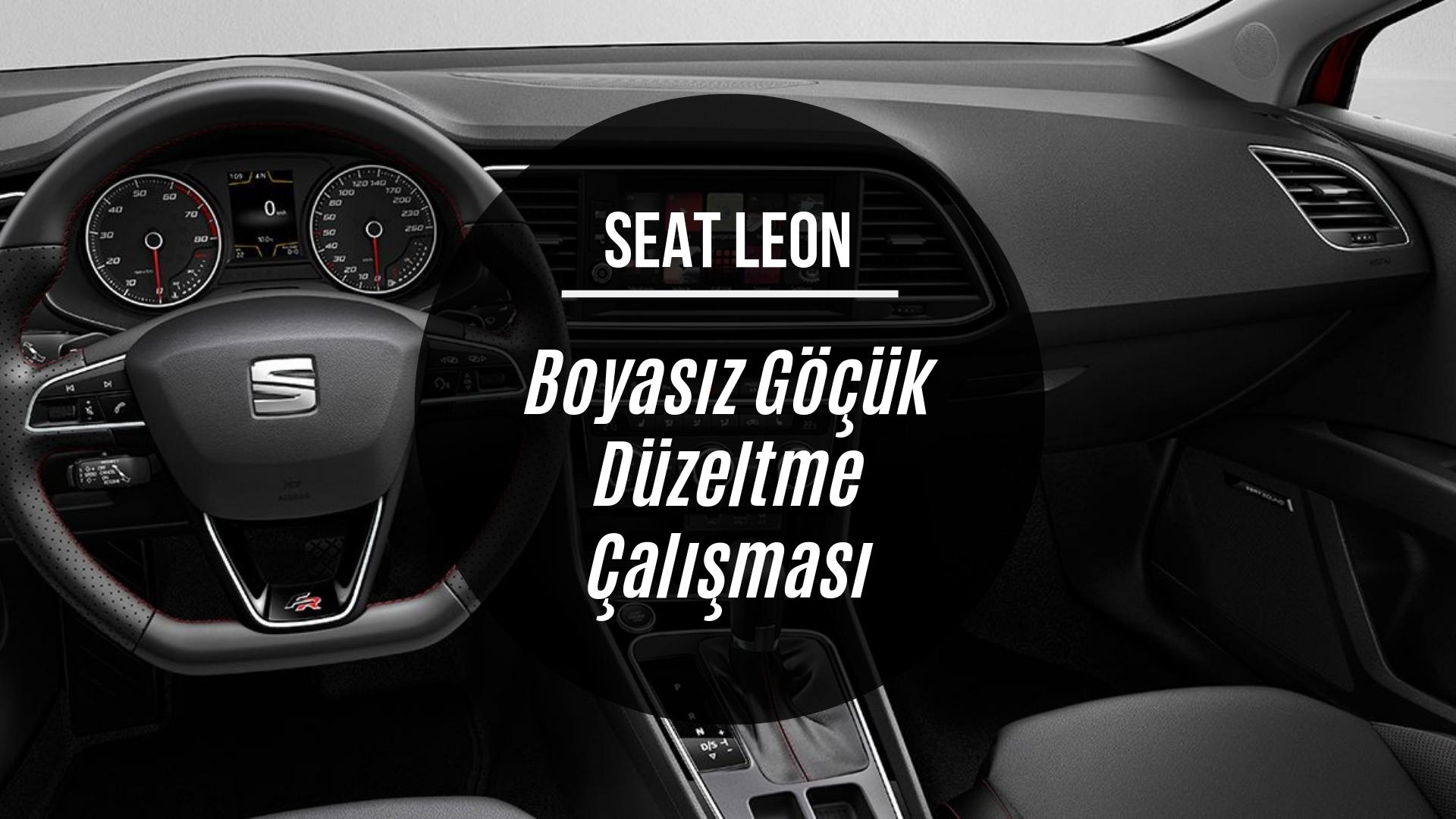 Seat Leon Boyasız Göçük Düzeltme Uygulaması