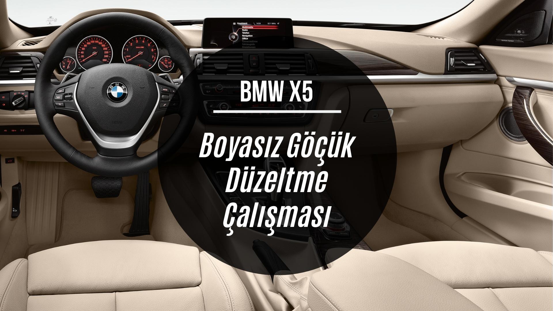 BMW X5 Boyasız Göçük Onarım Uygulaması
